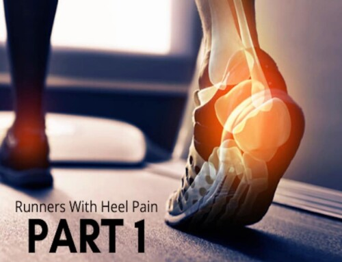 Part 1: Heel Pain – Confessions Of A Podiatrist with Heel Pain and Her Tips for Runners with Heel Pain