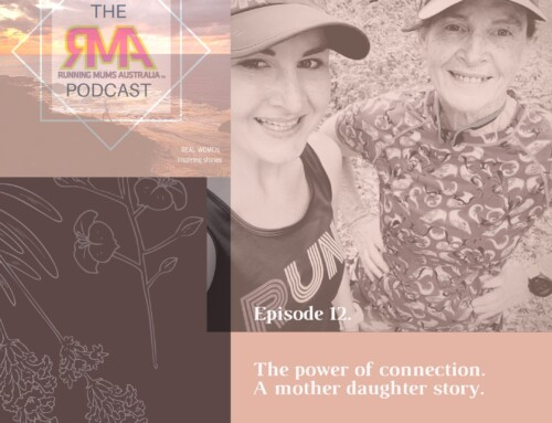 The RMA Podcast. Episode 12. The power of connection. A mother and daughter story. With Mery Jones and Sandi Faddy.